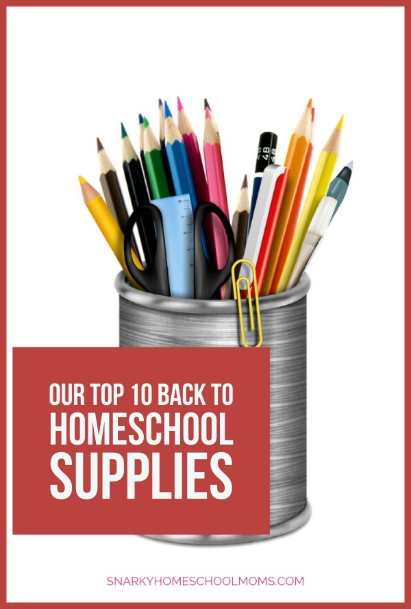 Episode 3: Top 10 Back To Homeschool Supplies
